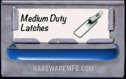 Medium Duty Latches