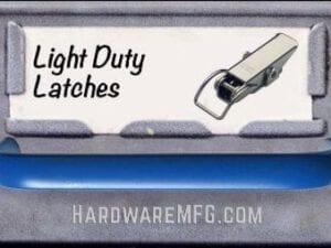 Light Duty Latch