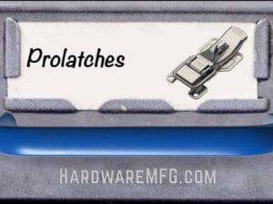 ProLatches