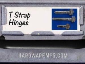 T Strap Hinge