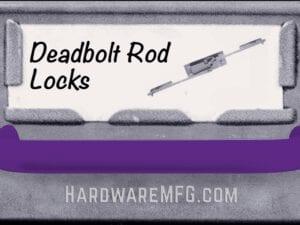 Deadbolt Rod Locks
