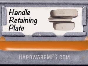 Handle Retaining Plates